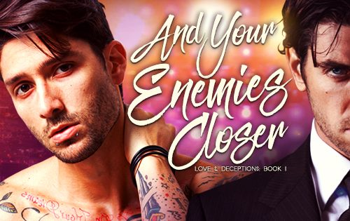 And Your Enemies Closer Facebook Banner